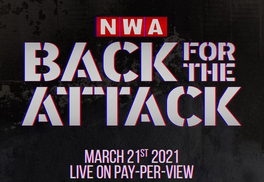 Watch NWA Back For The Attack 3/21/21