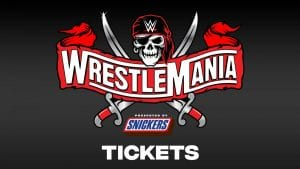 WWE Announces WrestleMania 37 Tickets, Prices And Pre-Sale Revealed